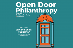 Open Door Philanthropy Podcast with guests Jay and Shira Ruderman